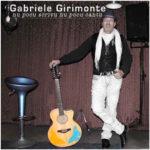 Gabriele Girimonte Nu pocu scrivu nu pocu cantu